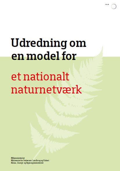Udredning om en model for et nationalt naturnetværk